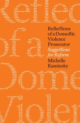 9781480082571: Reflections of a Domestic Violence Prosecutor: Suggestions for Reform