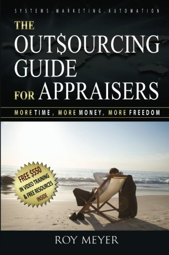 9781480083042: The Outsourcing Guide for Appraisers: More Time, More Money, More Freedom