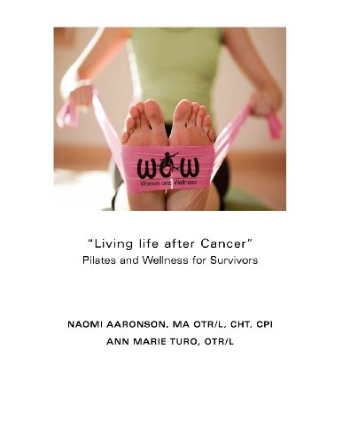 9781480085398: Living life after Cancer: Pilates and Wellness for Survivors (Volume 1)
