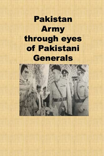 9781480085961: Pakistan Army through eyes of Pakistani Generals