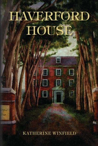 Haverford House: Winfield, Katherine