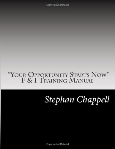 """9781480087460: """"Your Opportunity Starts Now"""": F & I Training Manual"""