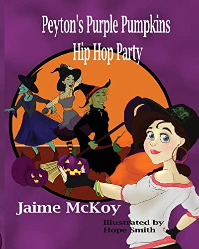 9781480087484: Peyton's Purple Pumpkins Hip Hop Party
