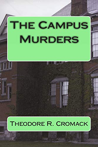 9781480087682: The Campus Murders