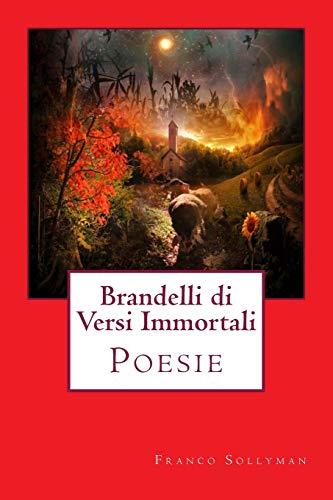 Brandelli Di Versi Immortali