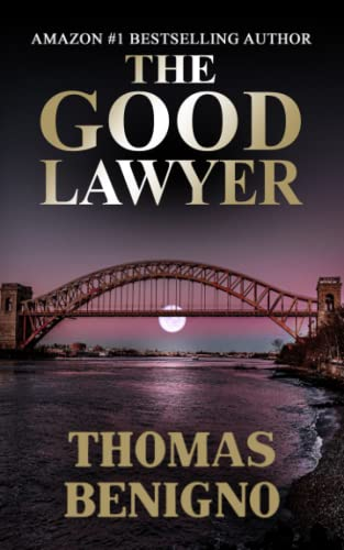 9781480088856: The Good Lawyer: (Mass Market Paperback)
