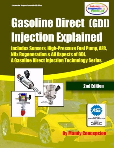 9781480088894: (GDI) Gasoline Direct Injection Explained: A Gasoline Direct Injection Technology Series (Volume 1)