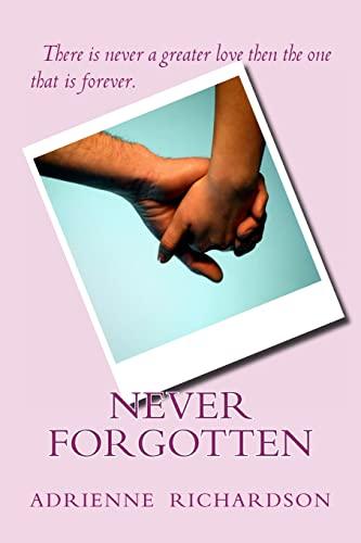 9781480089396: Never Forgotten