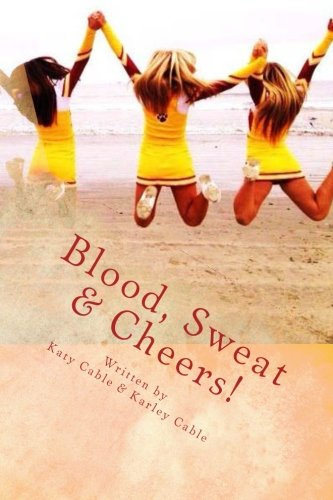 9781480090125: Blood, Sweat & Cheers!