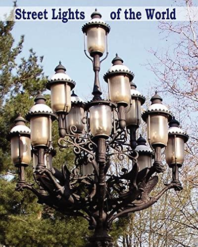 9781480091184: Street Lights of the World