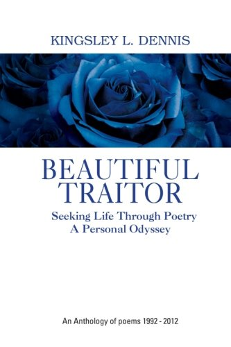 Imagen de archivo de Beautiful Traitor: An Anthology of poems 1992 ? 2012 a la venta por Save With Sam