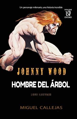 9781480093461: Johnny Wood (Spanish Edition)
