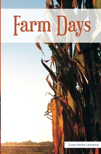 Farm Days: Susan Hacke Lawrence