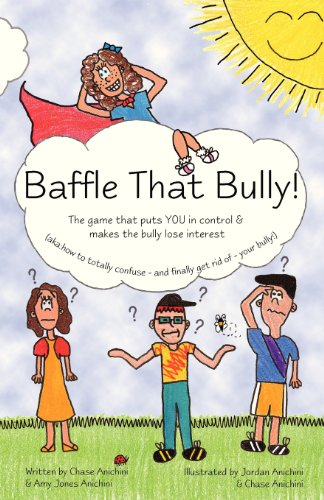 9781480094949: Baffle That Bully!: The Game That Puts YOU in Control & Makes the Bully Lose Interest