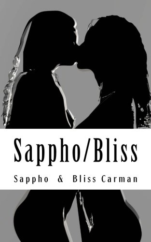 Sappho/Bliss: Homoerotic Poetry from Ancient & Victorian: Sappho Sappho