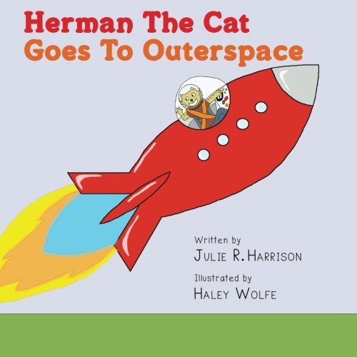 9781480095540: Herman The Cat Goes To Outerspace
