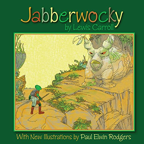 9781480095656: Jabberwocky: With New Illustrations by Paul Elwin Rodgers