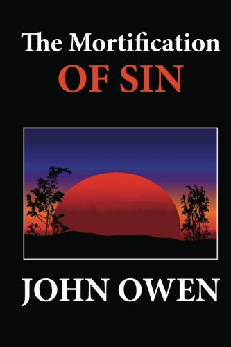 9781480097025: The Mortification of Sin