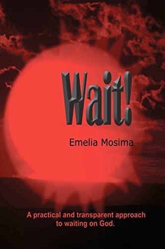 9781480097995: Wait!