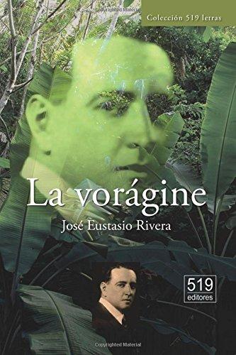 La vorágine (Spanish Edition): Rivera, Josà Eustasio