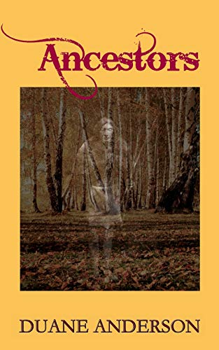 9781480102637: Ancestors (The Ancient Dead and the Freshly Killed) (Volume 9)