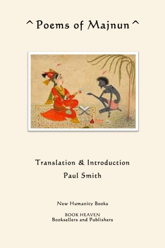 9781480103870: Poems of Majnun