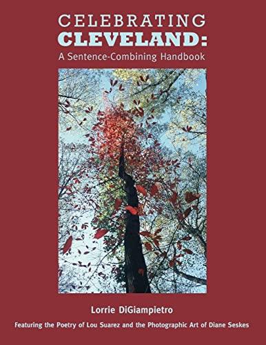 9781480104013: Celebrating Cleveland:  A Sentence-Combining Handbook