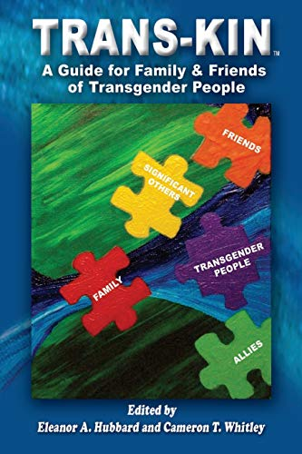 9781480106475: Trans-Kin: A Guide for Family & Friends of Transgender People
