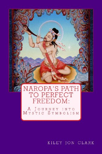 9781480107670: Naropa's Path to Perfect Freedom: A Journey into Mystic Symbolism