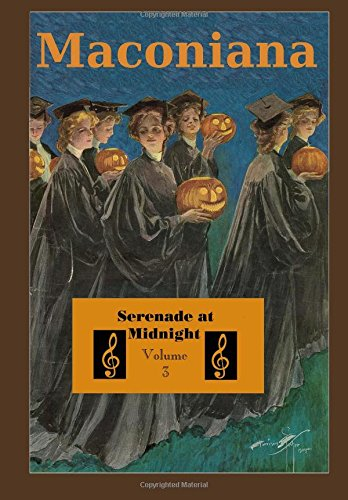 Serenade at Midnight Volume 3 of Maconiana,: Meredith Minter Dixon