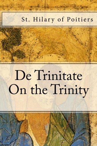 9781480110854: De Trinitate: On the Trinity