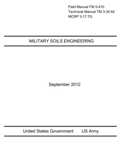 Field Manual FM 5-410 Technical Manual TM: Us Army, United