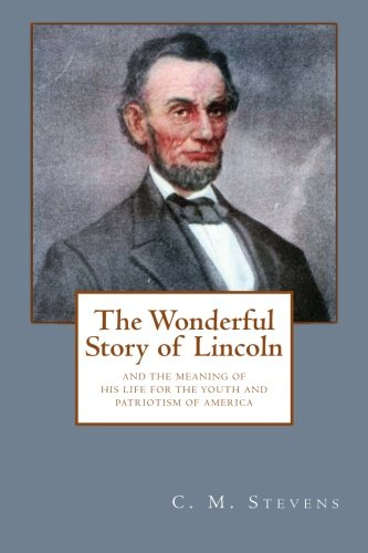 9781480112315: The Wonderful Story of Lincoln