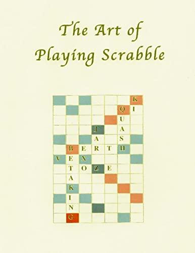 The Art of Playing Scrabble (Paperback): Espy Bob Navarro