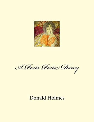 9781480112605: A Poets Poetic Diary