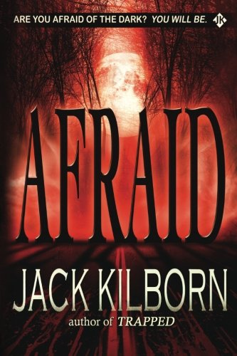 9781480112872: Afraid - A Novel of Terror