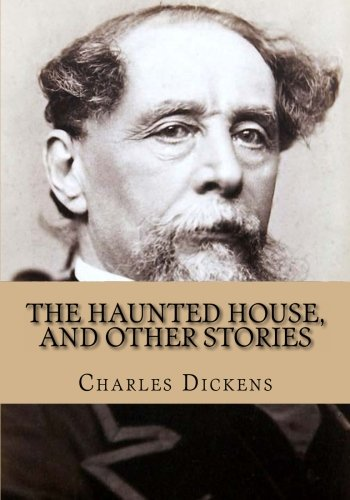 9781480112919: The Haunted House, and Other Stories