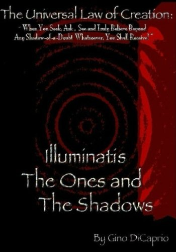 9781480113244: The Universal Law of Creation: Book III Illuminatis The Ones and The Shadows - Un-Edited Edition