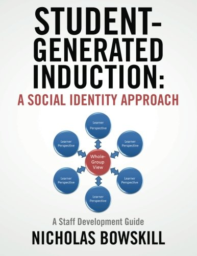 9781480113299: Student-Generated Induction: A Social Identity Approach: A Staff Development Guide