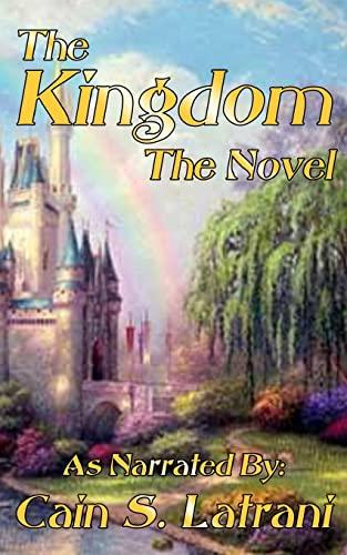 9781480114357: The Kingdom: The Novel