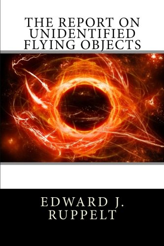 9781480116047: The Report on Unidentified Flying Objects