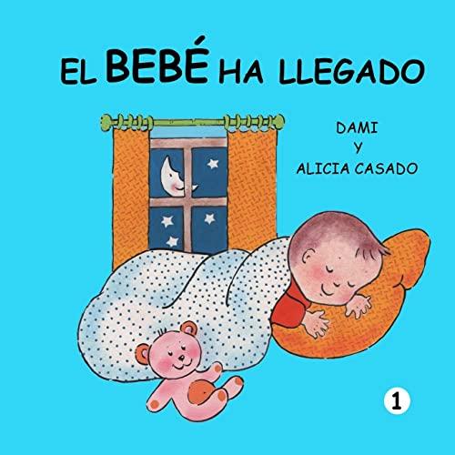9781480116061: El bebé ha llegado (Colección crecer) (Spanish Edition)