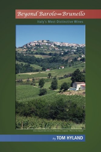 9781480117983: Beyond Barolo and Brunello: Italy's Most Distinctive Wines
