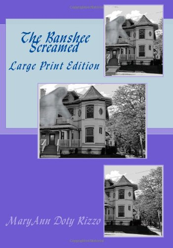 9781480120440: The Banshee Screamed: Large Print Edition