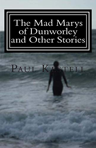 9781480121126: The Mad Marys of Dunworley and Other Stories