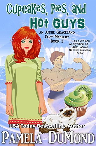 9781480121386: Cupcakes, Pies, and Hot Guys: An Annie Graceland Mystery