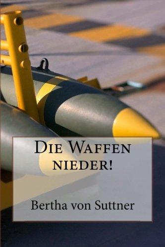 9781480122772: Die Waffen nieder! (German Edition)