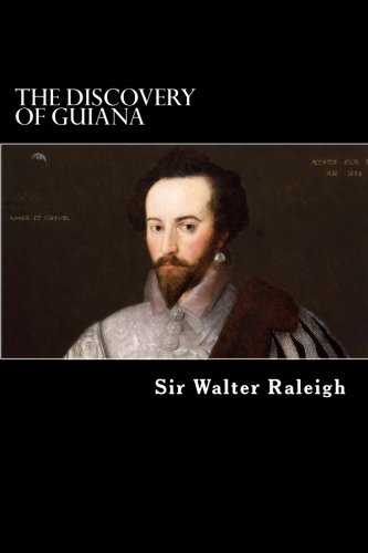 9781480122925: The Discovery of Guiana