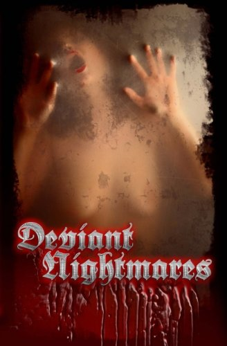 Deviant Nightmares: 2012: Sweet, Joseph; VerKamp,
