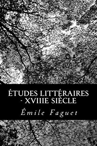 9781480123250: Études Littéraires - XVIIIe siècle (French Edition)